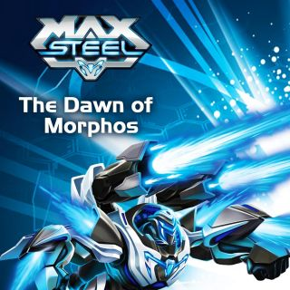 Max Steel - The Dawn of Morphos w Showmax