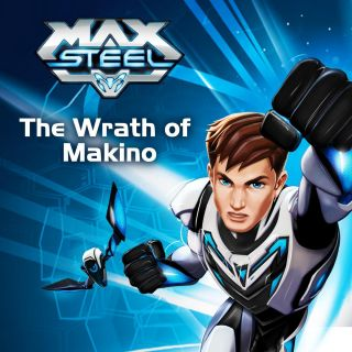 Max Steel - The Wrath of Makino w Showmax